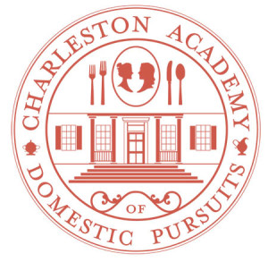 The Charleston Academy of Domestic Pursuits by Suzanne Pollak and Lee Manigault