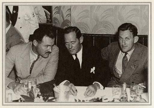 Ernest Hemingway, Sherman Billinsgley, and John O'Hara.
